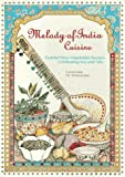 img - for Melody of India Cuisine: Tasteful New Vegetarian Recipes Celebrating Soy and Tofu in Traditional Indian Foods book / textbook / text book
