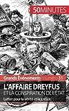 L'affaire Dreyfus et la conspiration de l'??tat: Lutter pour la v??rit?? et la justice (French Edition) by Pierre Mettra (2015-07-23)