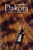 Dakota, or What's a Heaven For, Brenda K. Marshall, 0911042725