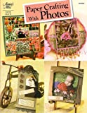 Paper Crafting with Photos, Vicki Blizzard, 1596350121