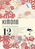 KIMONO: gift and creative paper book Vol. 3 (Gift wrapping paper book (3))