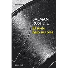El suelo bajo sus pies / The Ground Beneath her Feet (Spanish Edition)