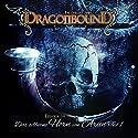 Das silberne Horn von Arun 1 (Dragonbound 14) Hörspiel von Peter Lerf Gesprochen von: Bettina Zech, Jürgen Kluckert, Martin Sabel