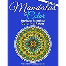 Mandalas to Color - Intricate Mandala Coloring Pages: Advanced Designs (Mandala Coloring Books) (Volume 6)