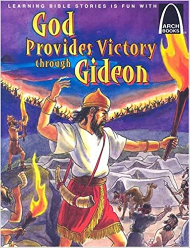 God Provides Victory Through Gideon Arch Books Joanne Bader