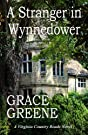 A Stranger in Wynnedower: A Virgini...