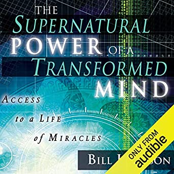 Amazon com: The Supernatural Power of a Transformed Mind