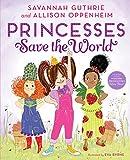 Princesses Save the World
