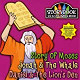 Story Book Cd & Coloring Book: Stroy of Moses, Jona & The Whale, Daniel & t