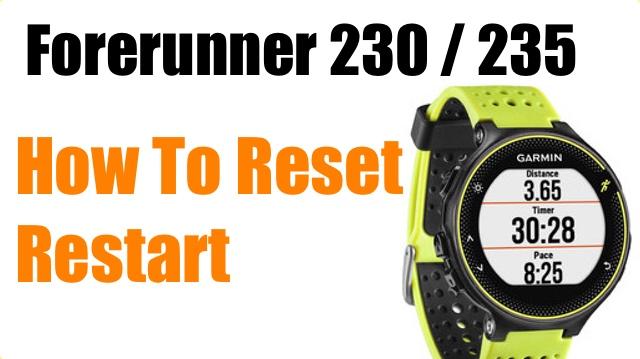 How To Reset Garmin Forerunner 230 235