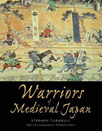 Warriors of Medieval Japan (English Edition) eBook: Stephen ...