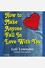 How to Make Anyone Fall in Love with You Audible Audiobook