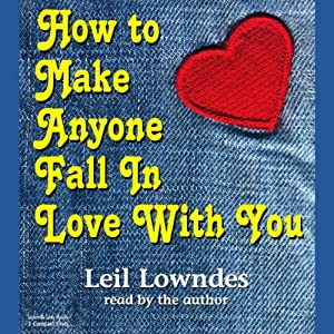How to Make Anyone Fall in Love with You Audiobook