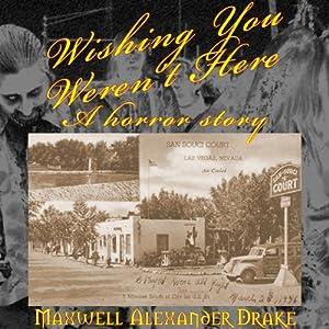 Wishing You Weren't Here Audiobook