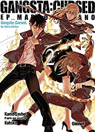Gangsta Cursed, tome 2 par Shuhei Kamo