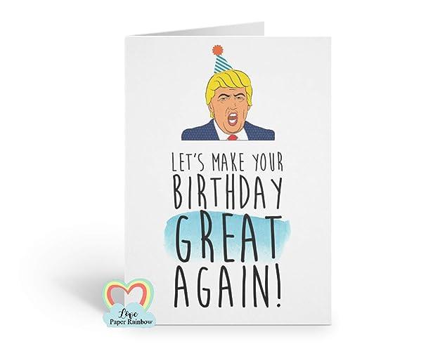 Donald Trump Birthday Card Political Funny