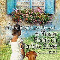A Flower Blooms on Charlotte Street