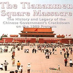The Tiananmen Square Massacre Audiobook