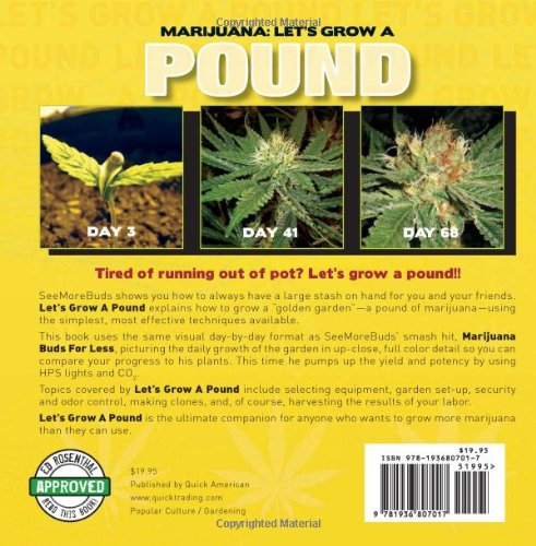 Marijuana: Let's Grow a Pound: A Day by Day Guide to Growing More Than You Can Smoke