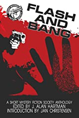 Flash and Bang: A Short Mystery Fiction Society Anthology Paperback