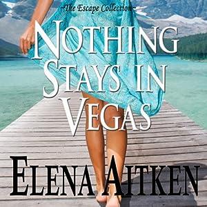 Nothing Stays in Vegas Audiobook