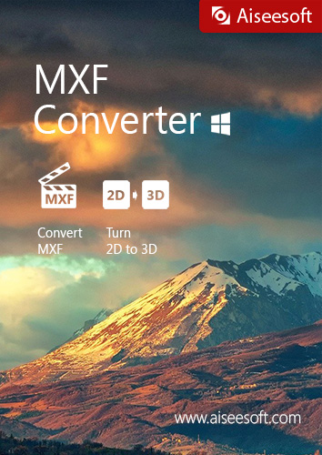 Aiseesoft-MXF-Converter-The-professional-and-flexible-MXFP2-MXF-Transcoding-software-offers-perfect-solution-to-converting-MXF-video-to-editable-video-formats-in-2D3D-modes-with-no-quality-loss-Downlo
