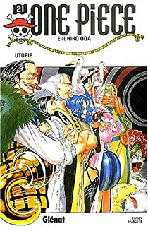 One Piece, Tome 21 : Utopie par Oda