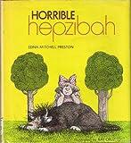 Horrible Hepzibah, Edna Mitchell Preston, 0670378771