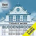 Buddenbrooks: The Decline of a Family Hörbuch von Thomas Mann Gesprochen von: David Rintoul