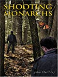 Shooting Monarchs, John Halliday, 078627462X