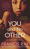 You and No Other: A Grayson Novel (Grayson Novels)