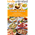 Casserole Cookbook: A Healthy Cookbook with 50 Amazing Whole Food Casserole Recipes That are Easy on the Budget (Free Gift): Dump Dinners and One-Pot Meals (Healthy Cooking and Eating 1)