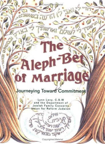 Alef-Bet of Marriage: Journeying Toward Commitment (Facilitator's Guide) PDF