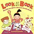 Look At My Book!: How Kids Can Write & Illustrate Terrific Books