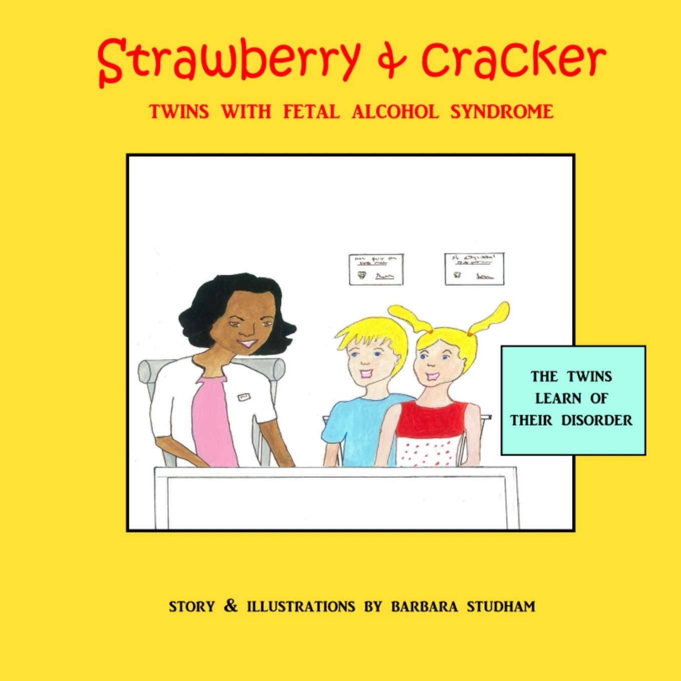 Strawberry /& Cracker ADVOCATE! Twins with Fetal Alcohol Syndrome
