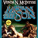 The Moon and the Sun Audiobook by Vonda N. McIntyre Narrated by Anna Fields