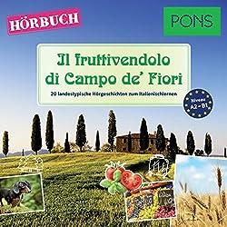Il fruttivendolo di Campo de' Fiori (PONS Hörbuch Italienisch)