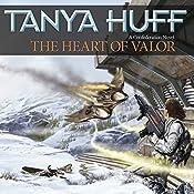 The Heart of Valor: A Confederation Novel | Tanya Huff