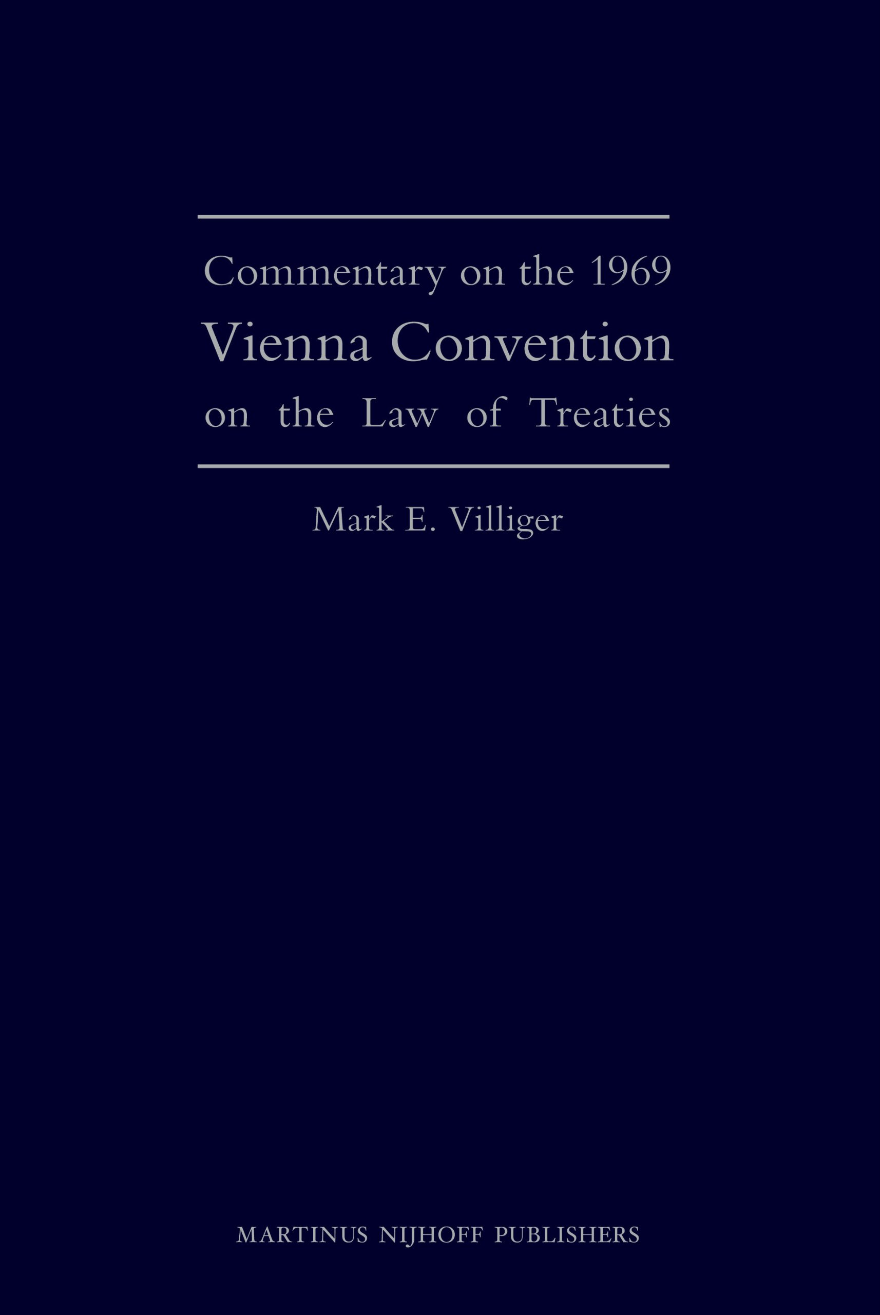 Vienna Convention on the Law of Treaties: A Commentary