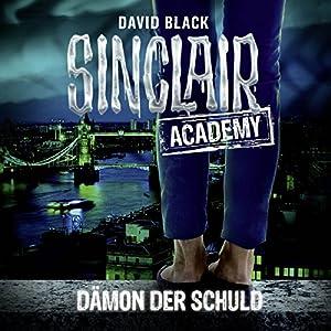 Dämon der Schuld (Sinclair Academy 8) Hörbuch