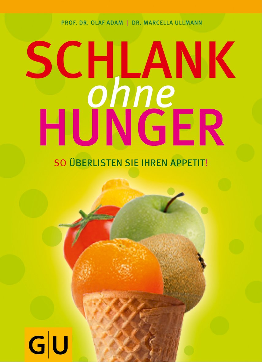 Schlank ohne Hunger