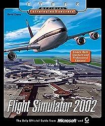 Microsoft Flight Simulator 2002: Sybex Official Strategies & Secrets
