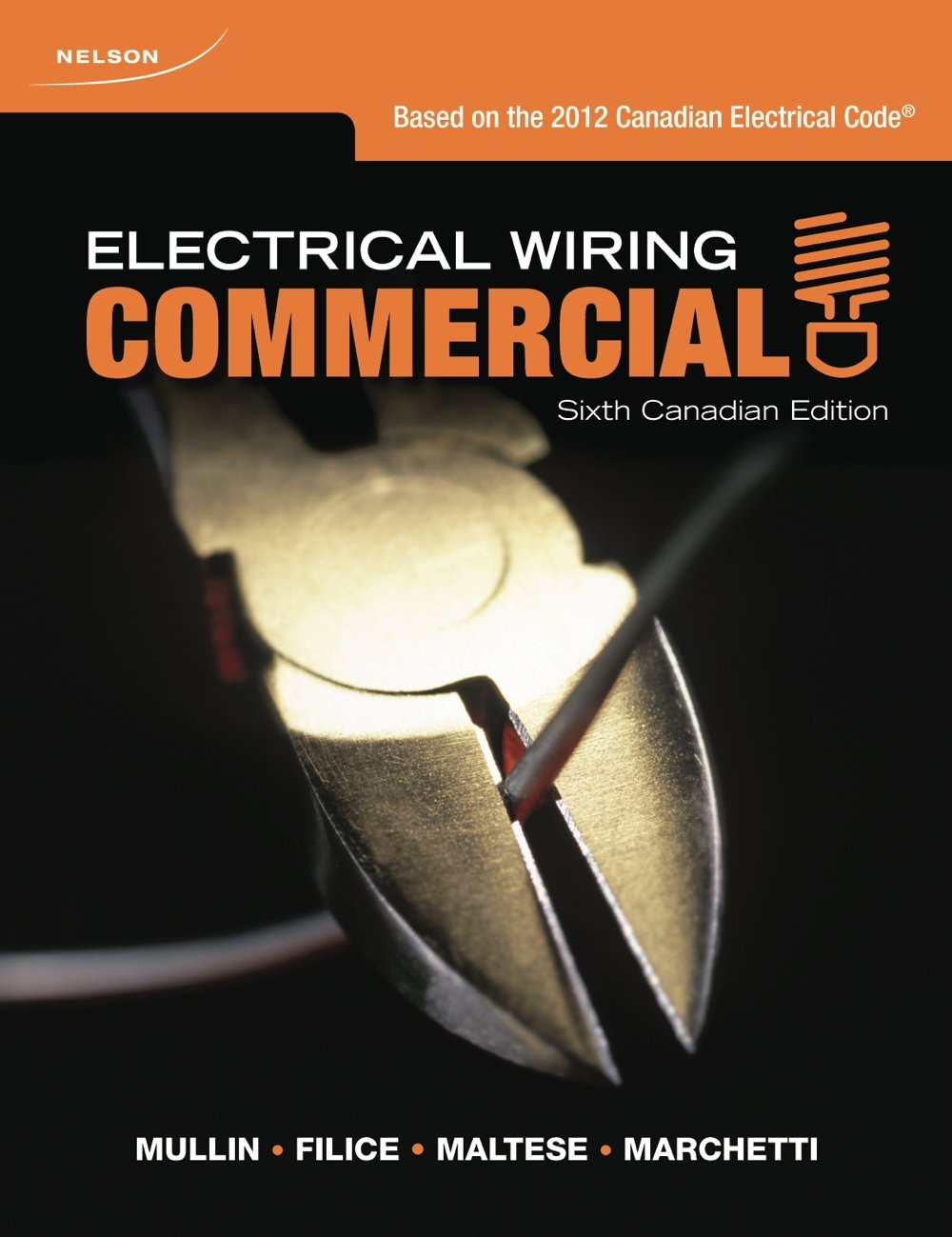 Electrical Wiring Commercial Ray Mullin Robert Filice Sam Residential Techniques Maltese Dennis Marchetti 9780176503833 Books