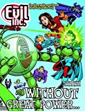 img - for Evil Inc Annual Report Volume 8: Without Great Power  (Evil Inc Annual Report Tp (Toonhound)) book / textbook / text book