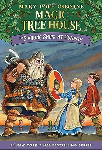 Viking Ships At Sunrise (Magic Tree House, No. 15) (Vikings Children)
