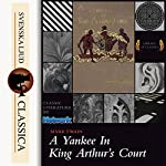 A Yankee at the Court of King Arthur | Mark Twain