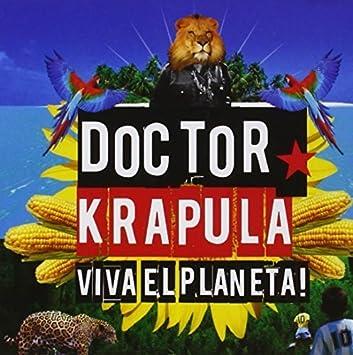 doctor krapula viva el planeta