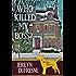 Who Killed My Boss? (Sam Darling Mystery Book 1)