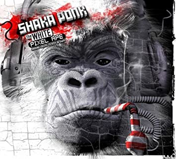 shaka ponk wanna get free mp3