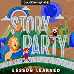 Story Party: Lesson Learned | Diane Ferlatte,Mark Binder,Kirk Waller,Joel ben Izzy,Samantha Land